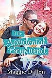 The Accidental Boyfriend (A Chance Romance Book 2)
