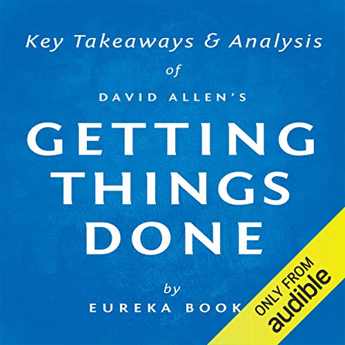 Getting Things Done by David Allen audiobook cover art