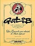 Gotlib - Les Grands Crus classés de Fluide Glacial
