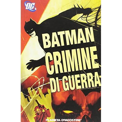 Crimini di guerra. Batman