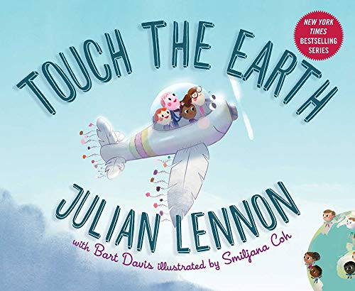 Touch the Earth (Julian Lennon White Feather Flier Adventure)
