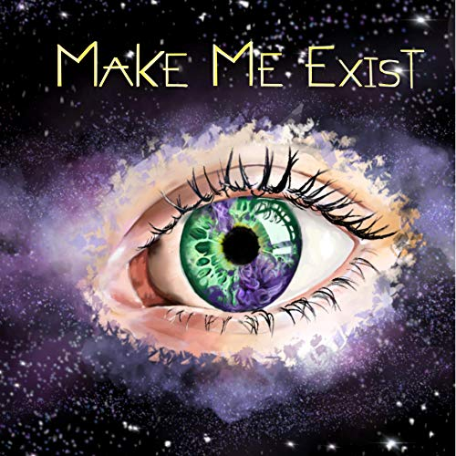 Make Me Exist Audiobook By Brittany Ziegler cover art