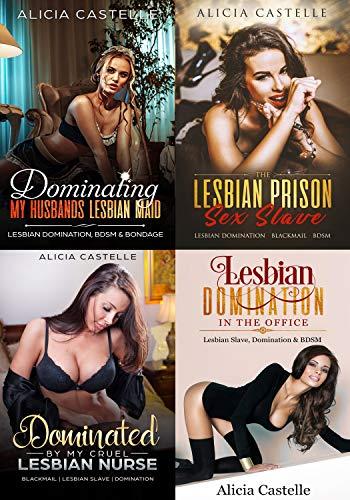 Ultimate Lesbian Bondage & Domination Box Set #4: Blackmail, Lesbian Domination, BDSM & Sexual Slavery (Lesbian Domination Bundles) (English Edition)