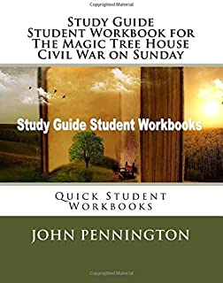 Study Guide Student Workbook for The Magic Tree House Civil War on Sunday: Quick Student Workbooks
