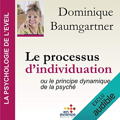 Couverture de Le processus d'individuation ou le principe dynamique de la psyché