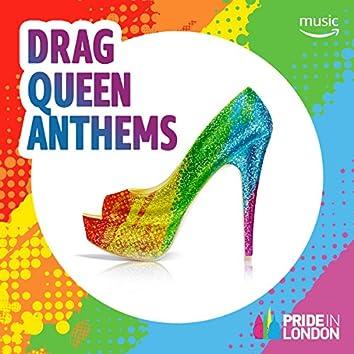 Drag Queen Anthems
