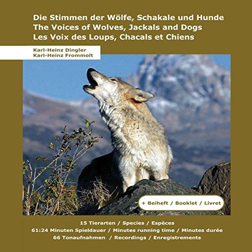 Die Stimmen der Wölfe, Schakale und Hunde Titelbild