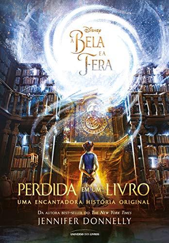 A Bela e a Fera: Perdida em um livro (POCKET): Uma encantadora história original