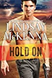 Hold On (Delos Series) (Volume 5)