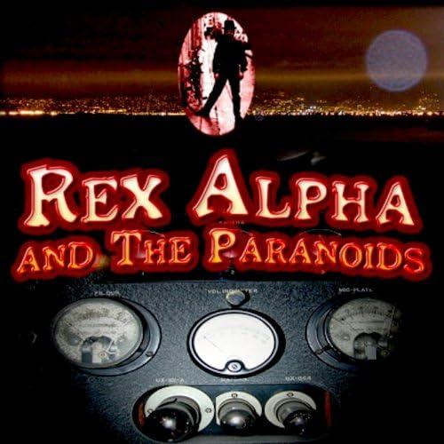Rex Alpha and the Paranoids