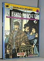 SHERLOCK HOLMES TOME 5 - LA BANDE MOUCHETEE d'André-Paul Duchâteau