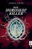 Image of Der Horoskop-Killer: Kriminalroman (Ein-Petra-Taler-Krimi, Band 1): Ein Krimi zwischen München und Altem Land