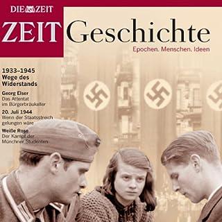 Wege des Widerstands (ZEIT Geschichte) Titelbild