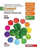 Contaci! Con tavole numeriche. Per la Scuola media. Con e-book. Con espansione online. Numeri, relazioni, dati-Misure, spazio e figure (Vol. 1)