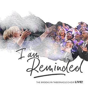 I Am Reminded  Live