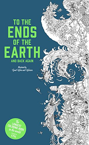 Image of To the Ends of the Earth and Back Again: The Longest Coloring Book in the World