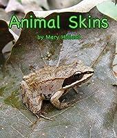 Animal Skins (Animal Anatomy and Adaptations)