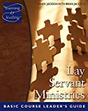Lay Servant Ministries, Leader's Guide (Basic Course)