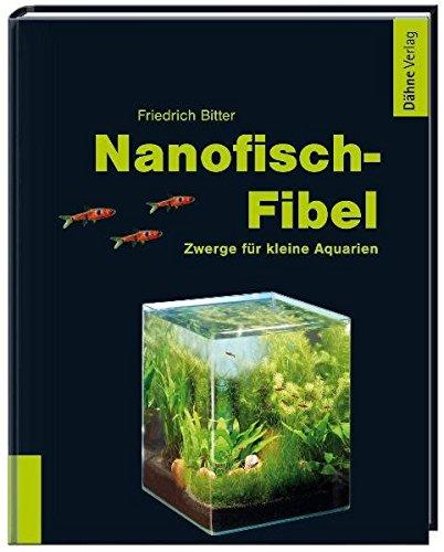 Nanofisch-Fibel: Zwerge für kleine Aquarien