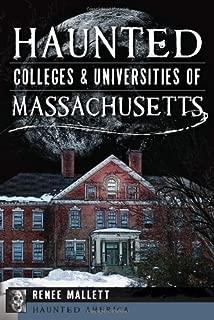 Haunted Colleges and Universities of Massachusetts (Haunted America)