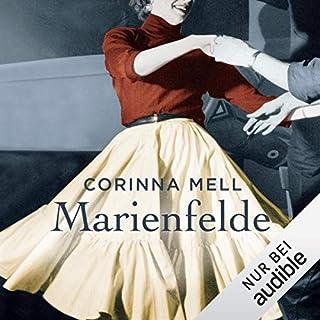 Marienfelde                   Autor:                                                                                                                                 Corinna Mell                               Sprecher:                                                                                                                                 Karoline Mask von Oppen                      Spieldauer: 14 Std. und 49 Min.     20 Bewertungen     Gesamt 3,7