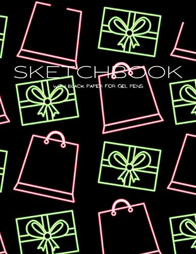 Black Paper Sketchbook for Gel Pens and Boxes and Bags for Gifts on Cover: Notebook Diary/Journal with Blank & Lined Black Pages for Girls Boys Kids ... / A Great and Original Simple or Add-On Gif