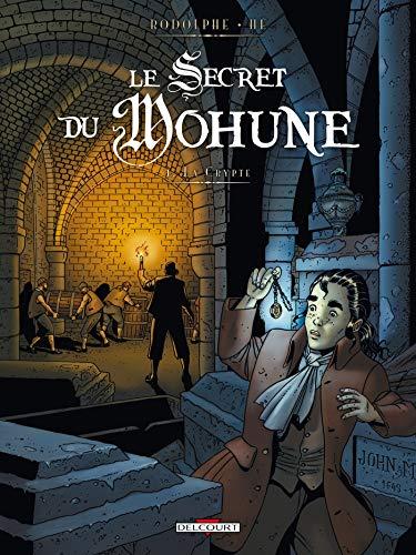 Le Secret du Mohune T01: La Crypte