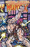 Marvel Comics Presents #82 : Wolverine as Weapon X, Firestar, Iron Man, & Power Man (Marvel Comics)