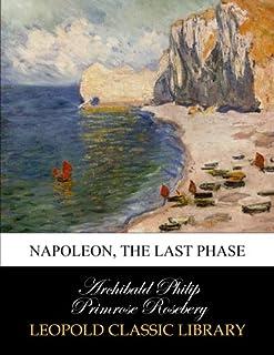 Napoleon, the last phase