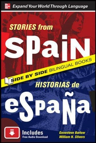 Stories from Spain/Historias de Espana, Second Edition (Side by Side Bilingual Books)