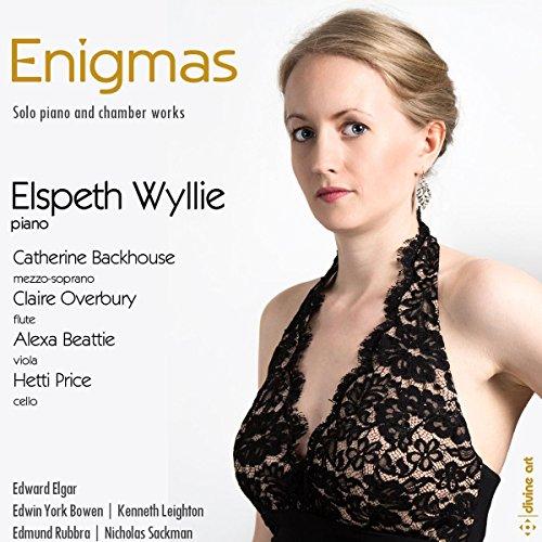 Enigmas: Solo Piano And Chamber Works [Elspeth Wyllie; Catherine Backhouse; Claire Overbury; Hetti Price; Alexa Beattie] [Divine Art: DDA25145]
