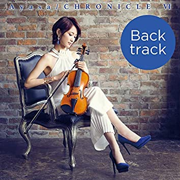 CHRONICLE Ⅵ (Back track)