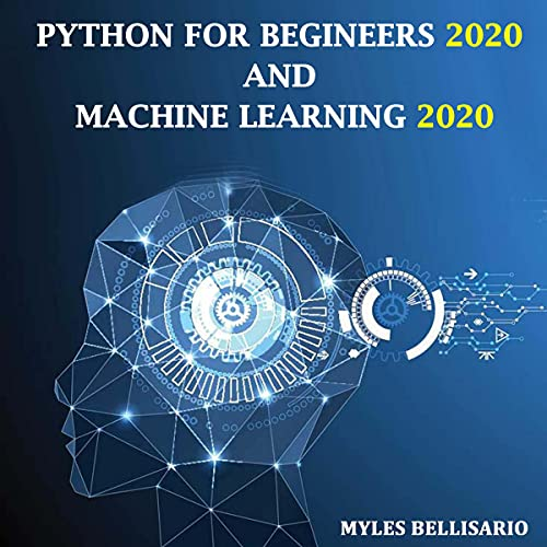 Python for Beginners and Machine Learning 2020 cover art