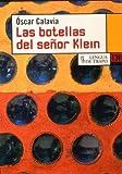 Las botellas del señor Klein / Mr. Klein's Bottles (NB) (Spanish Edition)