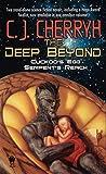The Deep Beyond: Cuckoo's Egg / Serpent's Reach