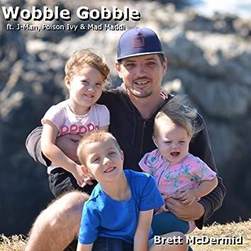 Wobble Gobble (feat. J-Man, Poison Ivy & Mad Maddi)