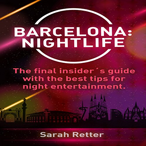 Barcelona: Nightlife Titelbild