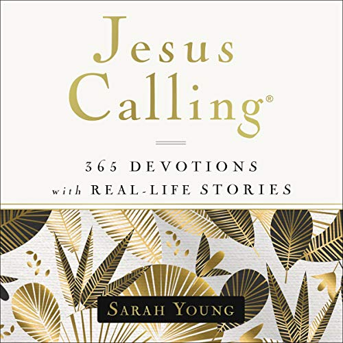 Jesus Calling, 365 Devotions with Real-Life Stories, with Full Scriptures cover art