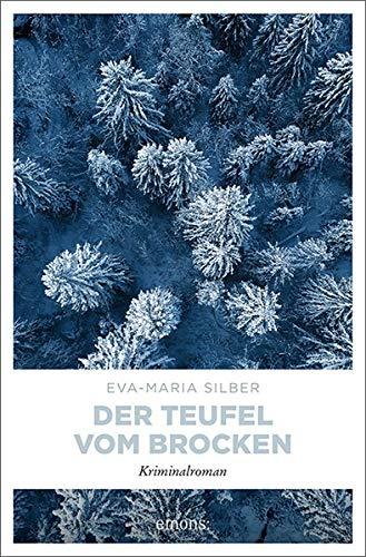 Buchseite und Rezensionen zu 'Der Teufel vom Brocken: Kriminalroman' von Eva-Maria Silber