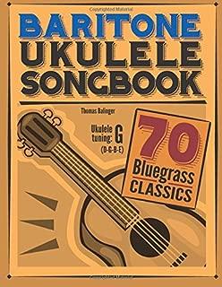 Baritone Ukulele Songbook: 70 Bluegrass Classics