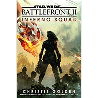 Battlefront II     Inferno Squad (Star Wars)              By:                                                                                                                                 Christie Golden                               Narrated by:                                                                                                                                 Janina Gavankar                      Length: 10 hrs and 22 mins     Not rated yet     Overall 0.0