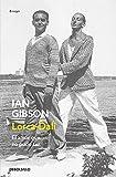 Lorca-Dalí: El amor que no pudo ser (Ensayo | Biografía)