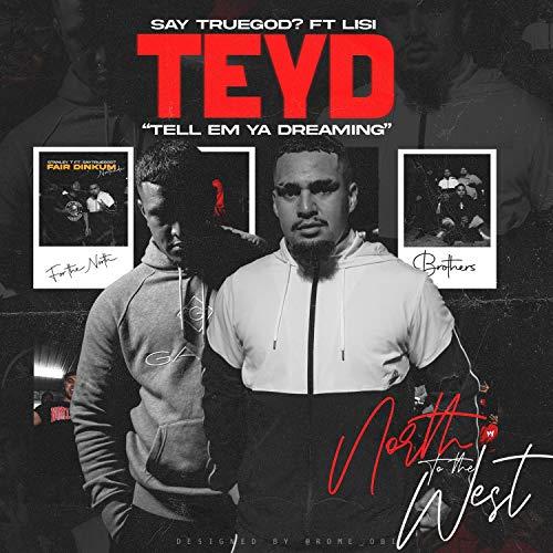 T.E.Y.D (feat. Lisi) [Explicit]