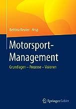 Motorsport-Management: Grundlagen – Prozesse – Visionen (German Edition)