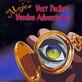 Mojo's Vest Pocket Voodoo Adventures cover art
