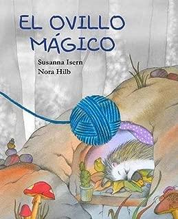 El ovillo mágico (The Magic Ball of Wool) (Spanish Edition)