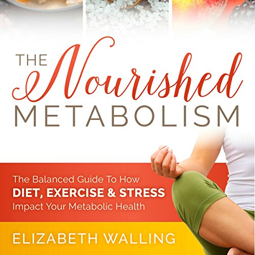 The Nourished Metabolism audiobook cover art