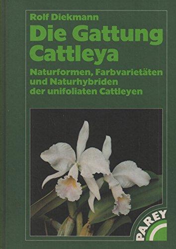 Die Gattung der Cattleya