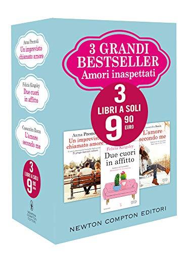 3 grandi bestseller. Amori inaspettati: Un imprevisto chiamato amore-Due cuori in affitto-L'amore secondo me