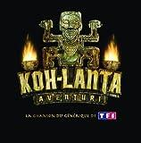 Koh Lanta Aventuri (Le Générique Original)